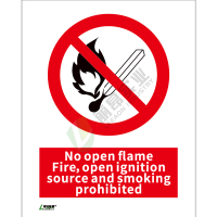 ISO安全标识: No open flame fie ,open ingition source  and smoking prohibition